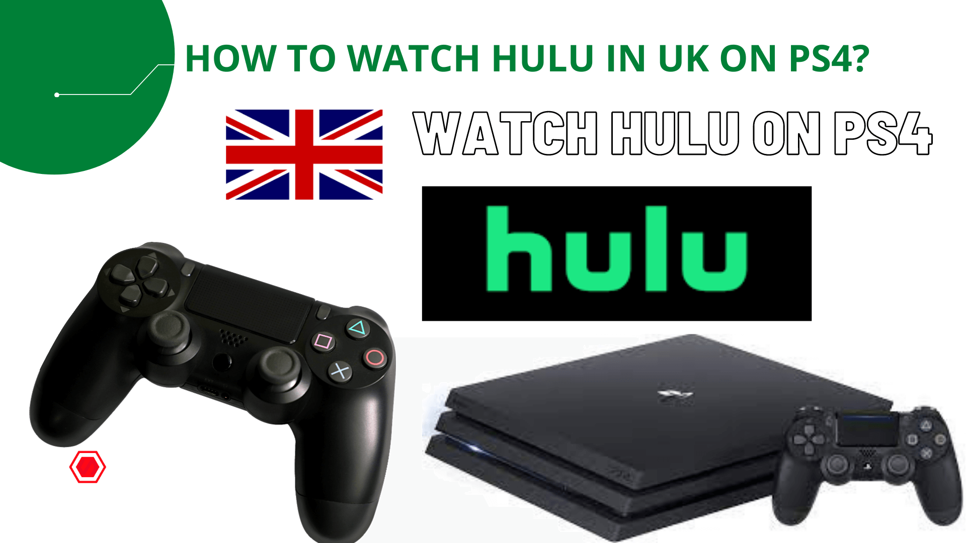 How to Watch Hulu in UK on PS4